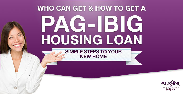 Who & How to get Pag-IBIG Housing Loan