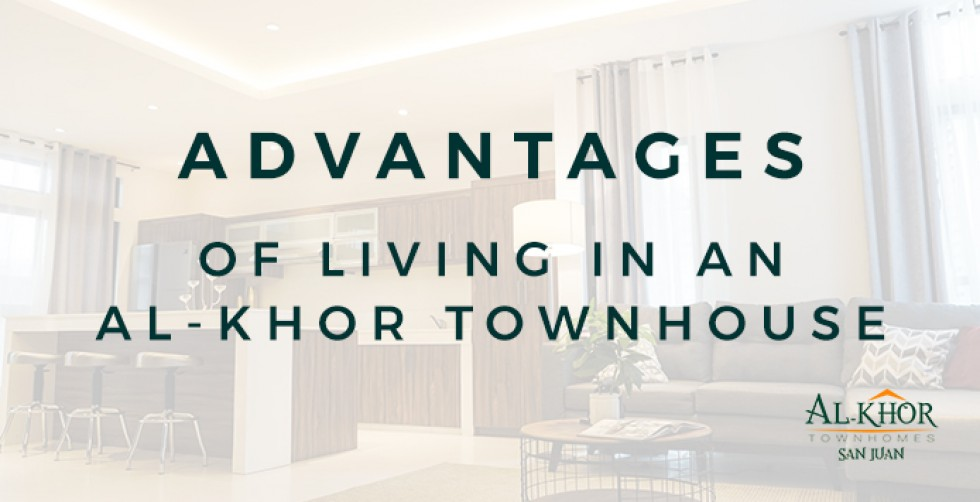 Advantages of living in an Al-Khor Townhouse